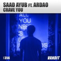 Saad Ayub feat. Ardao - Crave You