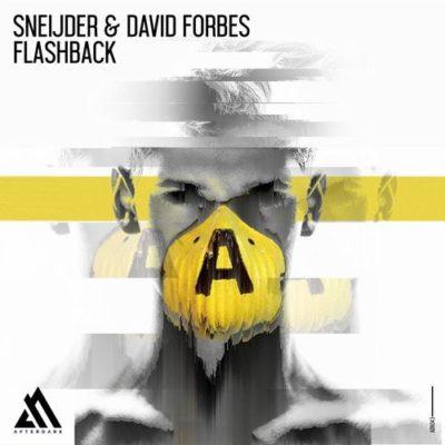 Sneijder & David Forbes - Flashback