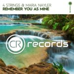 4 Strings & Maria Nayler – Remember You As Mine