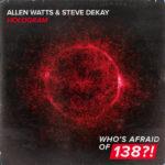 Allen Watts & Steve Dekay – Hologram