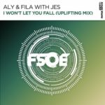 Aly & Fila with JES – I Won't Let You Fall