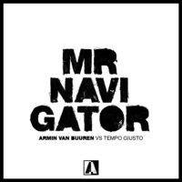Armin Van Buuren vs. Tempo Giusto - Mr. Navigator