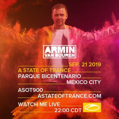 Armin van Buuren live A State of Trance 900 (21.09.2019) @ Mexico City, Mexico