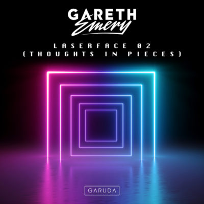 Gareth Emery - Laserface 02 (Thoughts In Pieces)
