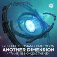 Giuseppe Ottaviani & Driftmoon – Another Dimension (Transmission 2019 Theme)