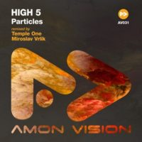 High 5 - Particles (Temple One & Miroslav Vrlik Remixes)