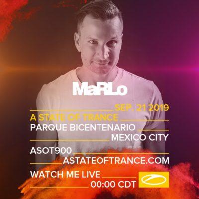 MaRLo live A State of Trance 900 (21.09.2019) @ Mexico City, Mexico