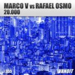 Marco V vs. Rafael Osmo – 20.000