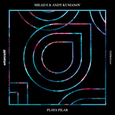 Milad E & Andy Kumanov - Playa Pilar