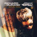 Richard Durand & Christina Novelli – Save You