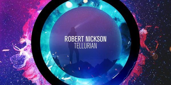 Robert Nickson – Tellurian