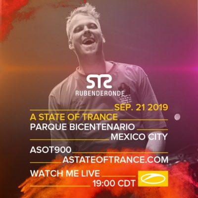 Ruben de Ronde live A State of Trance 900 (21.09.2019) @ Mexico City, Mexico