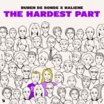Ruben de Ronde x HALIENE – The Hardest Part (incl. Sound Quelle Remix)