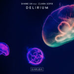 Shane 54 feat. Clara Sofie – Delirium