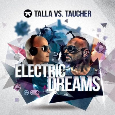 Talla 2XLC vs. Taucher - Electric Dreams