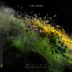 Tinlicker – This Is Not Our Universe