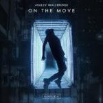Ashley Wallbridge – On The Move