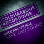 Dave Neven & Kate Miles – Safe and Sound (incl. Mike Saint-Jules Remix)