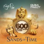Future Sound Of Egypt 600 – Sands Of Time mixed by Aly & Fila & Ciaran McAuley