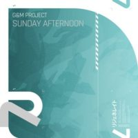 G&M Project - Sunday Afternoon (Jaron Inc. Remix)