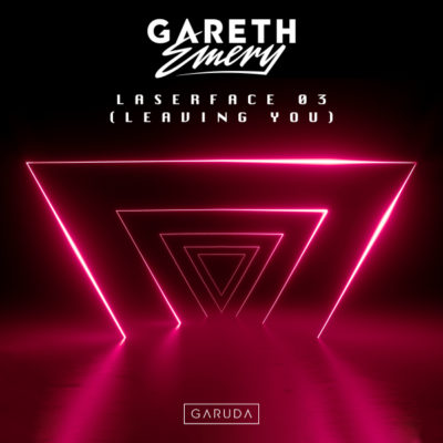 Gareth Emery - Laserface 03 (Leaving You)