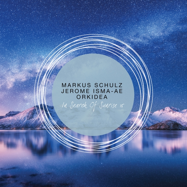 In Search Of Sunrise 15 mixed by Markus Schulz, Jerome Isma-Ae and Orkidea