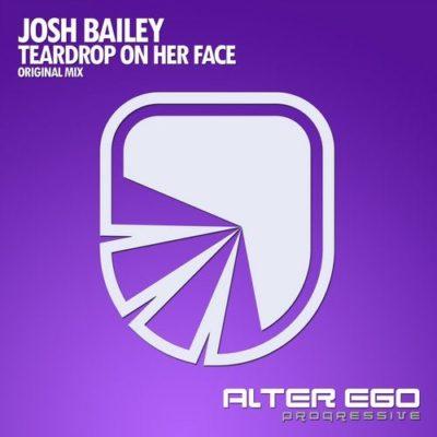 Josh Bailey - Teardrop On Her Face