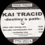 Kai Tracid – Destiny's Path