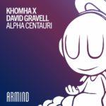 KhoMha x David Gravell – Alpha Centauri