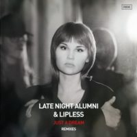 Late Night Alumni & Lipless - Just A Dream (Dezza & Nitrous Oxide Remixes)