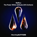 MaRLo – The Power Within (Altitude 2019 Anthem)