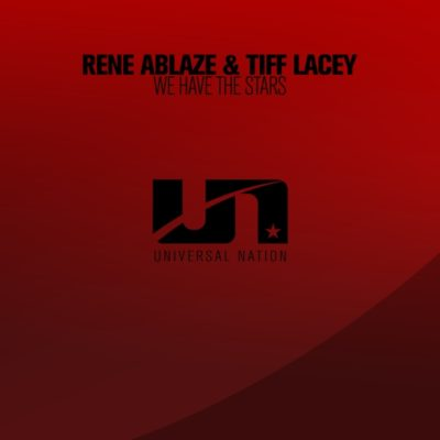 Rene Ablaze & Tiff Lacey - We Have the Stars