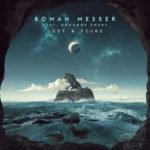 Roman Messer feat. Roxanne Emery – Lost & Found