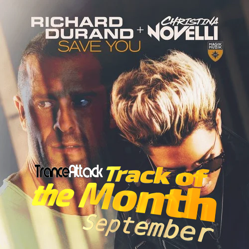 Track Of The Month September 2019: Richard Durand & Christina Novelli – Save You