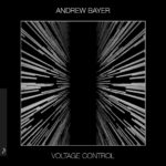 Andrew Bayer – Voltage Control