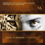 Bogdan Vix & Claudiu Adam – Within My Dreams
