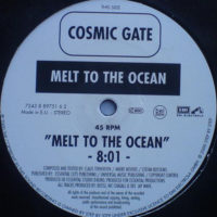 Cosmic Gate - Melt To The Ocean