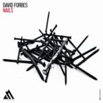 David Forbes – Nails