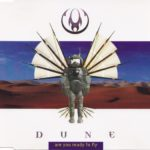 Dune – Are You Ready To Fly