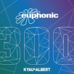 Euphonic 300 mixed by Kyau & Albert