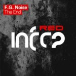 F.G. Noise – The End