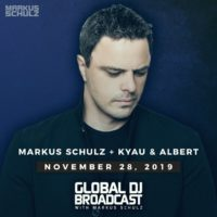 Global DJ Broadcast (28.11.2019) with Markus Schulz and Kyau & Albert