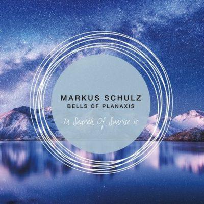 Markus Schulz - Bells of Planaxis