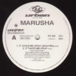 Marusha – It Takes Me Away