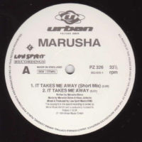 Marusha - It Takes Me Away