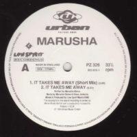 Marusha - It Takes Me Away