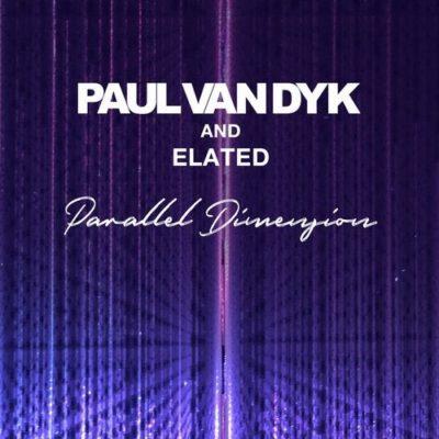Paul van Dyk & Elated - Parallel Dimension