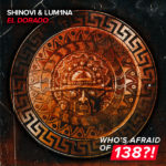 Shinovi & LUM1NA – El Dorado