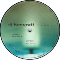 Tomcraft – Prosac