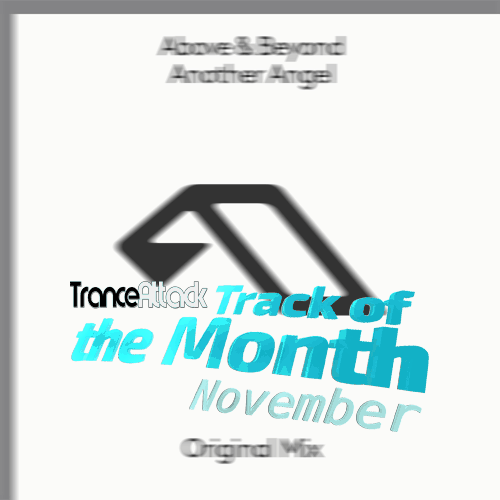 Track Of The Month November 2019: Above & Beyond – Another Angel